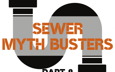 Sewer Myth Busters (Part 2)